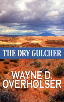 The dry gulcher cover image