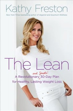 The Lean : a revolutionary (and simple!) 30-day plan for healthy, lasting weight loss cover image