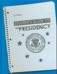 Student's guide to the presidency cover image