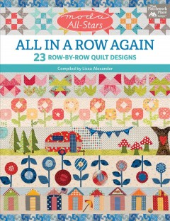 All in a row again : 23 row-by-row quilt designs cover image