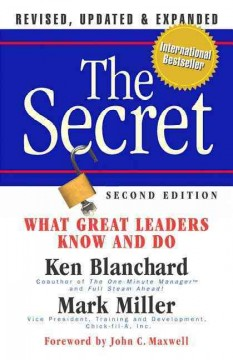 The secret : what great leaders know and do cover image