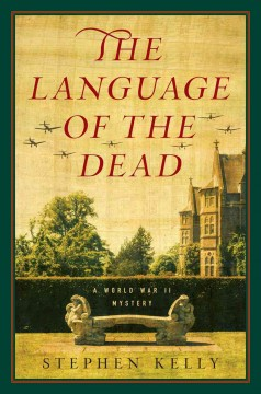 The language of the dead : a World War II mystery cover image