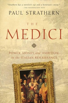The Medici : power, money, and ambition in the Italian Renaissance cover image