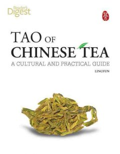 Tao of Chinese tea : a cultural and practical guide cover image