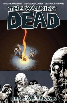 The walking dead. 9, Here we remain cover image