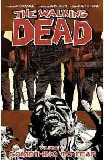 The walking dead. 17, Something to fear cover image