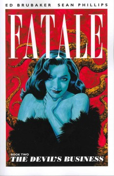 Fatale. Book two, The devil's business cover image