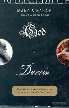 God vs. Darwin : the war between evolution and creationism in the classroom cover image