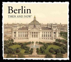 Berlin then & now cover image