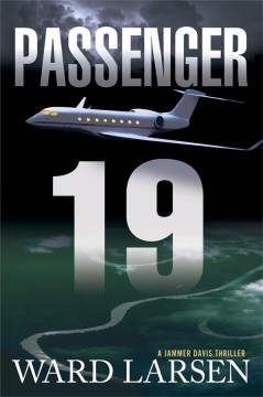 Passenger 19 : a Jammer Davis thriller cover image