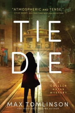 Tie die : a Colleen Hayes mystery cover image