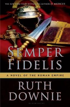 Semper fidelis : a novel of the Roman Empire cover image