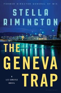 The Geneva trap : a Liz Carlyle novel cover image