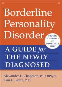 Borderline personality disorder : a guide for the newly diagnosed cover image