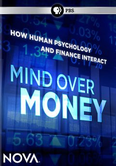 Mind over money how human psychology and finance interact cover image