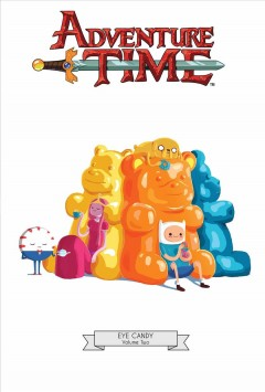 Adventure time. Eye candy. Volume two cover image