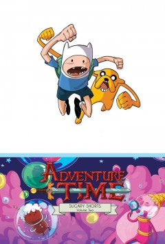 Adventure time. Sugary shorts, Volume two cover image