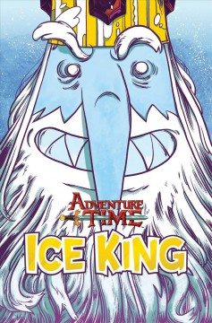 Adventure time : Ice King cover image