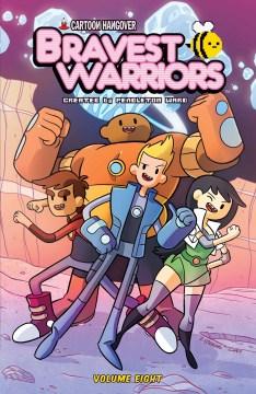 Bravest Warriors. Volume 8 cover image