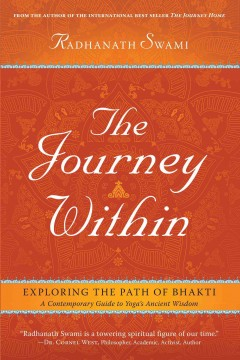 The journey within : exploring the path of bhakti : a contemporary guide to yoga's ancient wisdom cover image