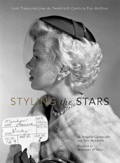 Styling the stars : lost treasures from the Twentieth Century Fox archive cover image