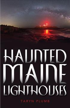 Haunted Maine lighthouses cover image