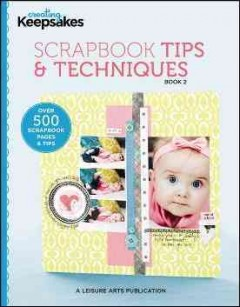 Scrapbook tips & techniques. Book 2 cover image