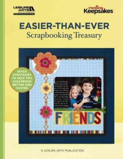 Easier-than-ever scrapbooking treasury cover image