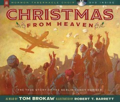 Christmas from heaven : the true story of the Berlin candy bomber cover image