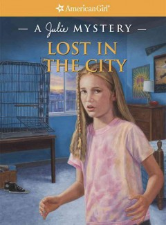 Lost in the city : a Julie mystery cover image
