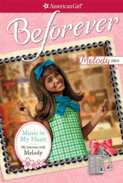 Music in my heart : my journey with Melody cover image
