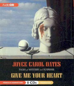 Give me your heart tales of mystery and suspense cover image