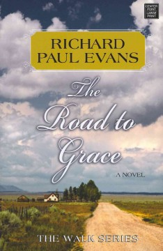 The road to grace the third journal of the walk series cover image