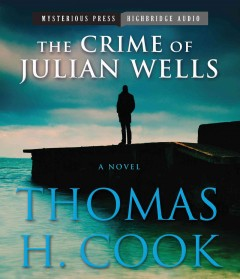The crime of Julian Wells cover image