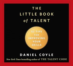 The little book of talent 52 tips for improving your skills cover image