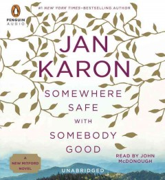 Somewhere safe with somebody good A new Mitford novel cover image
