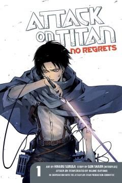 Attack on Titan : no regrets. 1 cover image