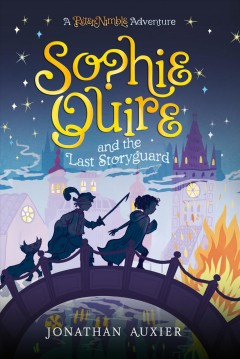 Sophie Quire and the Last Storyguard cover image