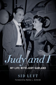 Judy and I my life with Judy Garland cover image