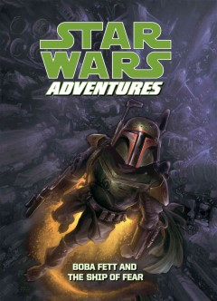 Star Wars adventures. Boba Fett and the ship of fear cover image