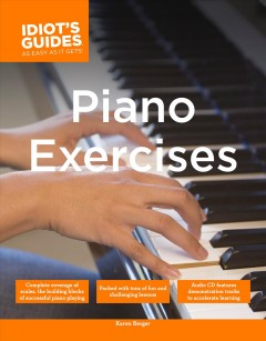 The complete idiot's guide to piano exercises cover image