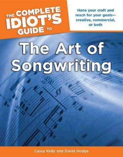 The complete idiot's guide to the art of songwriting cover image