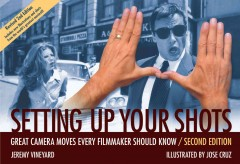 Setting up your shots: great camera moves every filmmaker should know cover image