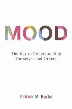 Mood : the key to understanding ourselves and others cover image