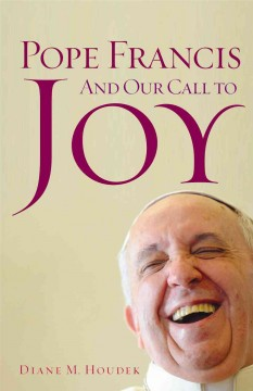 Pope Francis and our call to joy cover image