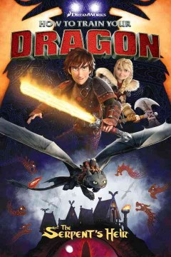 How to train your dragon. The serpent's heir cover image