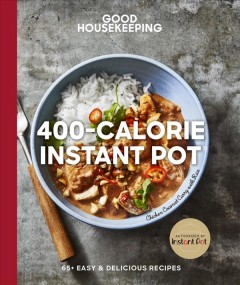 400-Calorie Instant Pot : 60+ easy & delicious recipes cover image