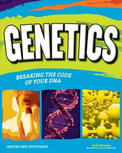 Genetics : breaking the code of your DNA cover image