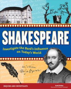 Shakespeare : investigate the bard's influence on today's world cover image