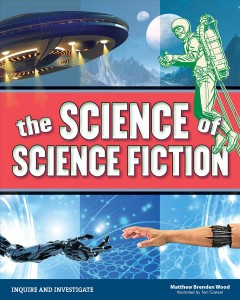The science of science fiction cover image